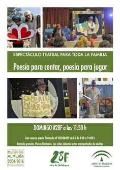 """#28F #EspectáculoTeatral  Para celebrar el Día de Andalucía te proponemos para el Domingo 28 de Febrero a las 11:30 h., una actividad muy especial, un espectáculo teatral para toda la familia titulada """"Poesía para contar, poesía para jugar"""", ofrecida por la compañía Colorían Colorado.  La actividad es gratuita y con plazas limitadas, reservando previamente en el 950100409 de L-V de 9:00 a 14:00 h. Los niños deberán estar acompañados de adultos."""