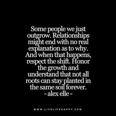 Some People We Just Outgrow
