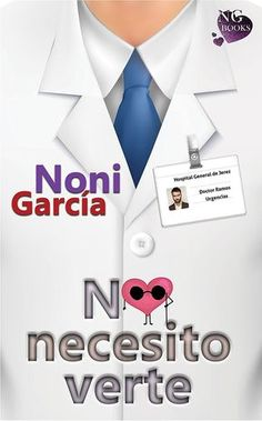 No necesito verte eBook: Noni García: Amazon.es: Tienda Kindle