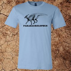 Men's Parasaurolophus T-Shirt for $15 - Printed on Canvas brand t-shirts.  Over 20 colors and custom options available at www.myfavoritedinosaur.com