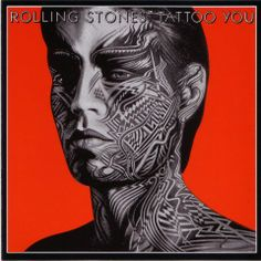 """Rolling Stones - """"Tattoo You"""""""