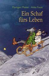 """Können Schaf und Wolf sich gut verstehen? Ein Buch über Freundschaft und Vertrauen. """"Ein Schaf fürs Leben"""" von Maritgen Matter"""