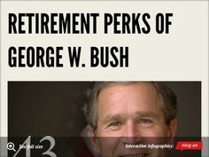 Infographic: Retirement Perks of George W. Bush