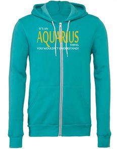 it's a aquarius thing 1 Zipper Hoodie