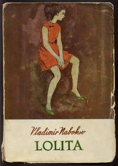 Vladimir Nabokov. Lolita.