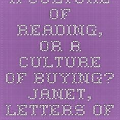 A culture of reading, or a culture of buying?   Janet, LETTERS OF OPINION   dearauthor.com