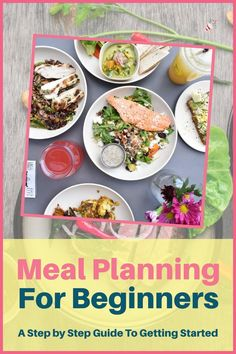 """How to meal plan for beginners: Meal planning is a great way to save money on food and time in the kitchen. Not to mention stress from the daily """"what's for dinner"""" dilemma. In this guide, you learn the step by step process to put together a weekly or monthly menu and some tips and ideas to get started whether you are planning for two or a large family. Plus there are also some free template printables included to get you started meal planning on a budget. #mealplan #dinnerideas #mealprep"""
