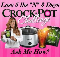 Are you READY? I'm Looking for 5 people!  Can You Sell 2 packs of Iaso Tea 2 for $25 using our Crock-Pot Challenge to 5 People in One Week? Inbox Me if this is You!