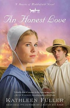 An Honest Love (Hearts of Middlefield Series, Book 2) by Kathleen Fuller. $6.40. Publisher: Thomas Nelson (March 16, 2010). Publication: March 16, 2010. Author: Kathleen Fuller