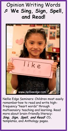 """From www.nellieedge.com: Engage students in Common Core opinion writing with the work """"like"""" and """"love."""". To study optimum high-frequency word work and other Best Practices for kindergarten writing, see https://onlineseminars.nellieedge.com/. Professional Development credits available!"""