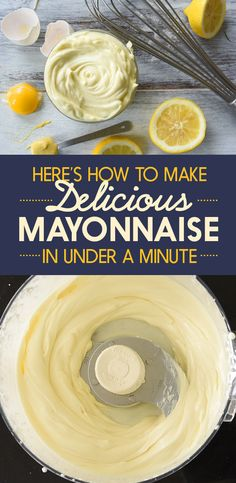 Here's How To Make Delicious Mayonnaise In Under A Minute @buzz