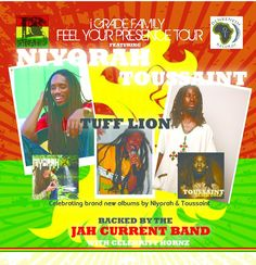 Feel your Presence, Niyorah, Toussaint, Tuff Lion, Jah Current Band, eat at cane bay