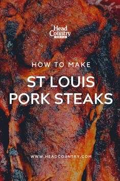 St Louis Pork Steak Recipe | How To Grill Pork Steak | Best Steak Seasoning Recipes Grilled Pork Steaks, Grilled Steak Recipes, Best Bbq Recipes, Healthy Grilling Recipes, Head Country Bbq Sauce Recipe, Bbq Grill, Barbecue, Best Steak Seasoning, Smoker Cooking