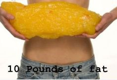 10 lbs of fat! My goal is 30.