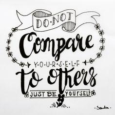 - Do not Compare yourself to others - #dutchlettering #dutchletteringchallenge #november #handlettering #handletteren #doodles #handmade #scripting #brushscripting #stiften