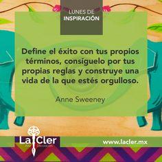 Facebook: https://www.facebook.com/lacler.mx/   #arte #frases #quotes #lunes #inspiración #exito