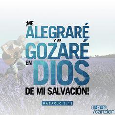 «¡aun así me alegraré en el Señor! ¡Me gozaré en el Dios de mi salvación!». —Habacuc 3:18
