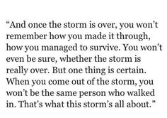 """""""When you come out of the storm, you won't be the same person who walked in"""" pic.twitter.com/VqwYO5dNUE"""