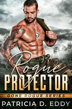 Patricia D. Eddy - Romantic Suspense and Military Romance cover design by Marushka, Deranged Doctor Design Rogue Series, Gone Rogue, Book Boyfriends, Family First, Romance Books, Good Books, Ebooks, This Book, Romantic