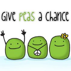 Food Humor: give peas a chance Cute Puns, Funny Puns, Funny Quotes, Funny Stuff, Funny Things, Funny Food, Funny Shit, Random Stuff, Puns Jokes