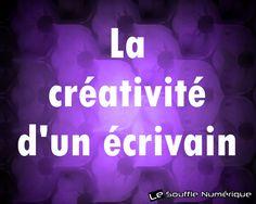 Comment définir la créativité d'un écrivain ?