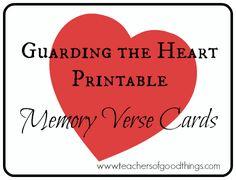 Guarding the Heart Printable Memory Verse Cards www.teachersofgoodthings.com