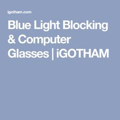 Blue Light Blocking