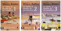 La vuelta al mundo de un novelista - Vicente Blasco Ibañez