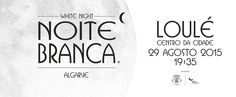 """Loulé White Night 