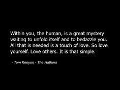 Tom Kenyon - The Hathors - Quote Spirituality Love Spiritual 2.jpg