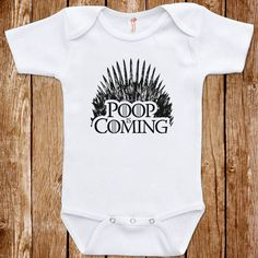 Game Of Thrones Baby Parody Funny Infant Poop Is by ShirtCandy