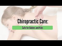 Chiropractic Care: Safe for Babies and Kids goldcoastchiropractor.com