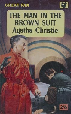 The Man in the Brown Suit by Agatha Christie. Pan edition.