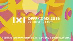 Todo listo para OFFF CDMX 2016 /Por #HYPEméxico