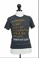 Farming is not just an occupation. It's a way of Life. Tee