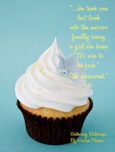 Cupcake and a Quote by aka Laverne, via Flickr