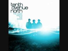 Strong Enough- Tenth Avenue North