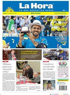 Los temas destacados son: La primera 'Estrella' de Quito, 'La Constitución es para el futuro, no a la carta', 7 de cada 10 autos no pasan la revisión, Militares pasivos en 'situación crítica', y Cayambe no esconde nada, dice Alcalde.