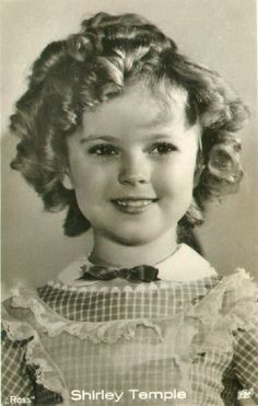 Shirley Temple, I used to watch her shows with my Dad all the time and I still remember when he drove us by her house :)