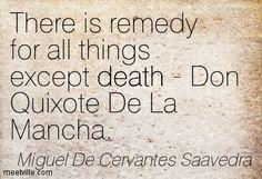 Quotes of Miguel De Cervantes Saavedra About pain, company, desire ...