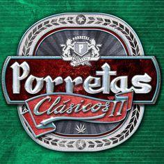 "PORRETAS ""Clásicos II"""