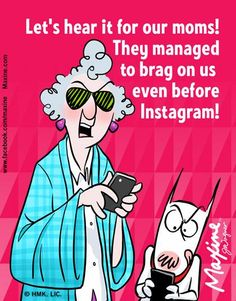 Maxine and Instagram