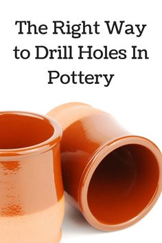 The right way to drill holes in pottery without breaking them! Great for preparing garden containers.