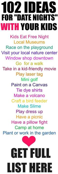 102 Ideas for Date Nights with your Kids