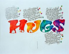 Hugs poster which Dave created many years ago! $25 www.davewood.com.au