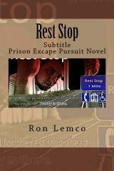 Rest Stop  By: Ron Lemco