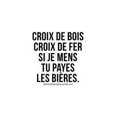 Tu payes les bières... La Grenadine, Words Quotes, Sayings, Quotes About Everything, French Quotes, Photo Quotes, Deep, Funny Images, Positive Vibes