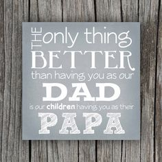 Someday my brother and i have to make this for our dad! Grandfather Quote Canvas by PetitPapel on Etsy