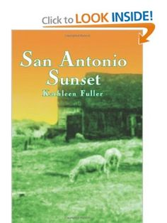 Book 3: San Antonio Sunset: Kathleen Fuller: 9781477811528: Amazon.com: Books #western #romance $11.01 paperback