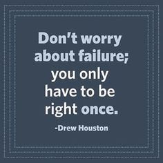 Keep working on that next great idea and don't fear failure! #MondayMotivation